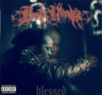 I'm Blessed - Busta Rhymes (Interscope)