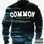 Universal Mind Control - Common (G.O.O.D Music/Geffen)