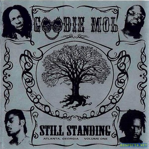 Still Standing - Goodie Mob (LaFace)