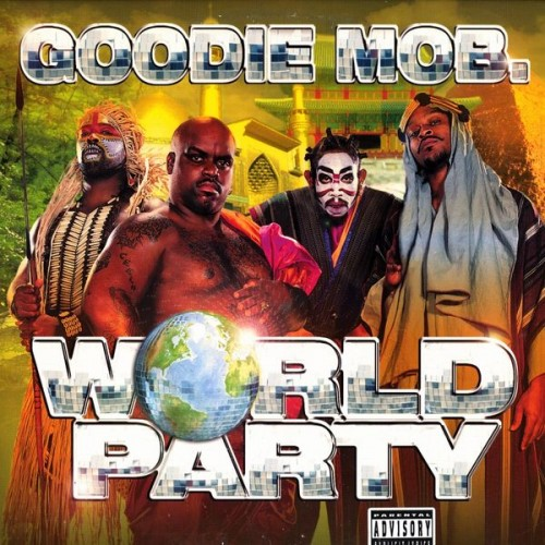 World Party - Goodie Mob (LaFace)