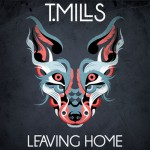 Leaving Home - T. Mills (Sony)