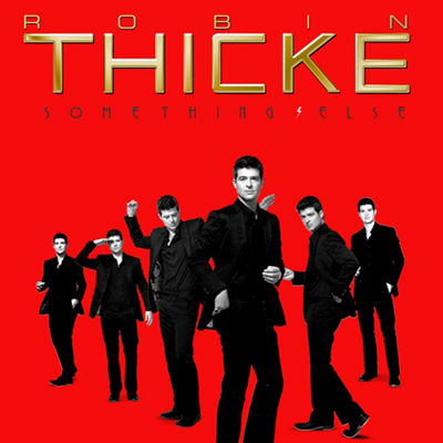 "Something Else - Robin Thicke - iTunes Album Only ""Everybody's A Star"" (Star Trak LLC) - Mixed"