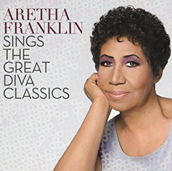 Aretha Franklin - Sings The Great Diva Classics (RCA/SONY). 2014