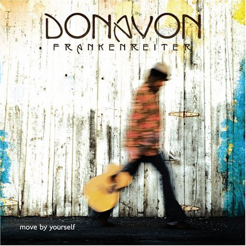 Donovan Frankenreiter - Move By Yourself